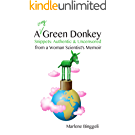 A very green Donkey: Snippets: Authentic & Uncensored from a Woman Scientist's Memoir (English Edition)