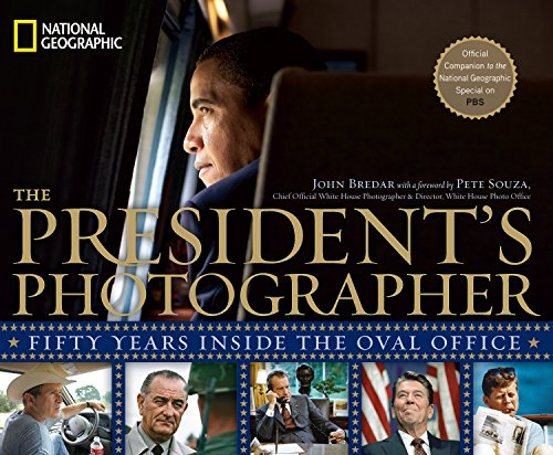 Book cover from The Presidents Photographer: Fifty Years Inside the Oval Officeby John Bredar