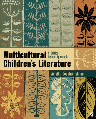Multicultural Children's Literature: A Critical Issues...