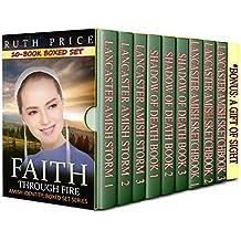 Amish Faith Through Fire 10-Book Boxed Set Bundle (Amish Faith Through Fire Series: 10-Book Boxed Set Bundle (An Amish of Lancaster County Saga))