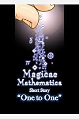 One to One (Magicae Mathematica Short Stories Book 1) Kindle Edition