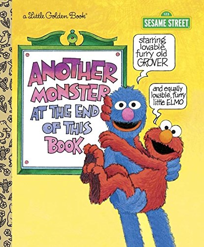 Another Monster at the End of This Book (Sesame Street (Halloween Preschool Story)