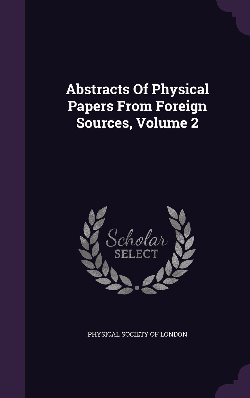 Download Abstracts of Physical Papers from Foreign Sources, Volume 2 PDF
