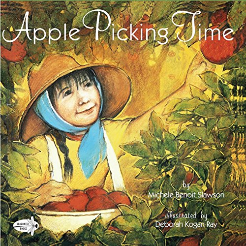 Apple Picking Time (Dragonfly Books) (Best Time For Apple Picking)