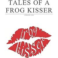 Tales of a frog kisser: 1