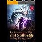La Reencarnación del Señor de los Dragones 14: El Ejército del Señor de Sangre está casi aniquilado (Ascenso hacia el trono de dragón)