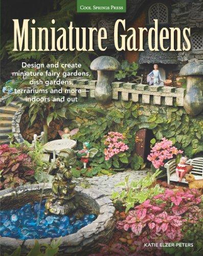 Cheap  Miniature Gardens: Design & Create Miniature Fairy Gardens, Dish Gardens, Terrariums and..