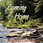 Coming Home | Brenda Cothern