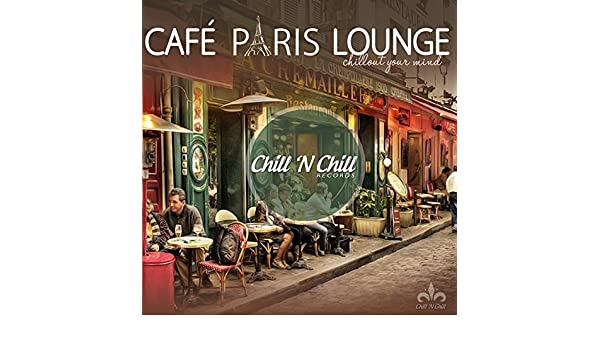Amazoncom cafe paris lounge chillout your mind various - Poster xxl paris ...