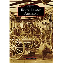 Rock Island Arsenal (Images of America)