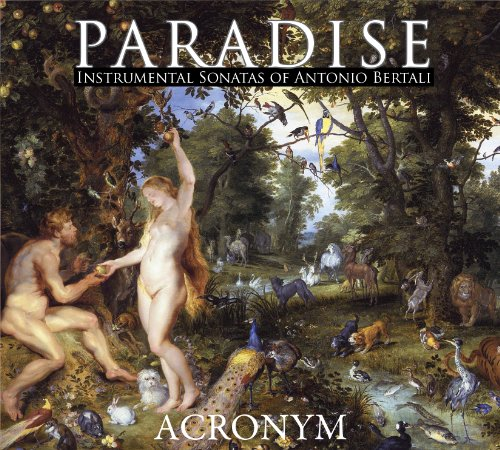 Paradise   Instrumental Sonatas Of Antonio Bertali