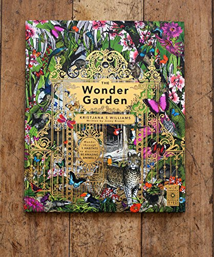 The Wonder Garden: Wander through 5 habitats to discover 80 amazing animals by Wide Eyed Editions (Image #11)