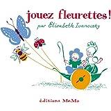 Jouez fleurettes !
