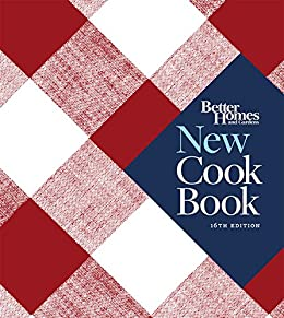 Better Homes and Gardens New Cook Book, Sixteenth Edition (Better Homes and Gardens Plaid) by [Better Homes & Gardens]