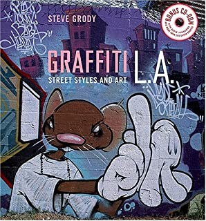 Graffiti L A Street Styles And Art With Cd Rom