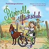 Petronella Gluckschuh – Tierkindergeschichten (Petronella Glückschuh)