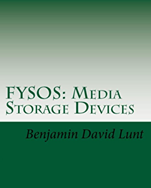 FYSOS: Media Storage Devices (FYSOS: Operating System Design Book 3)