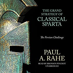 The Grand Strategy of Classical Sparta
