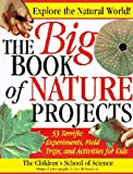 The Big Book of Nature Projects