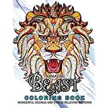 Amazing Beast Coloring Book: Beauty Animals and The Beast for Adult