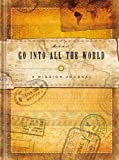 Go into All the World, Ellie Claire, 193477068X