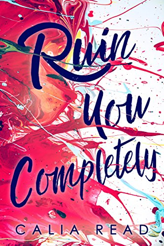 Ruin You Completely (Sloan Brothers Series Book 3) (English Edition)