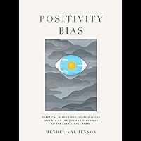 Positivity Bias (English Edition)