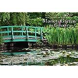 Monets Garten in Giverny 2018 - Broschürenkalender - Wandkalender - mit Schulferienterminen - Format 42 x 29 cm