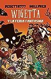 img - for Wigetta y la feria fantasma (Spanish Edition) book / textbook / text book