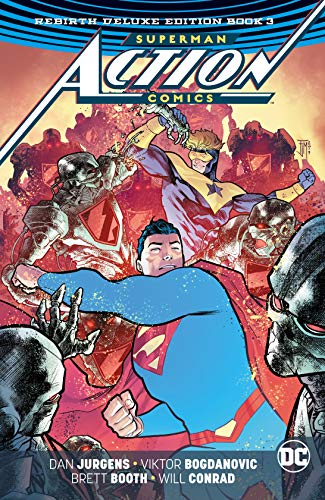 - Superman: Action Comics: The Rebirth Deluxe Edition Book 3 (Superman: Action Comics: Rebirth)