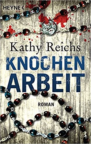 https://www.amazon.de/Knochenarbeit-Roman-Die-Tempe-Brennan-Romane-Band/dp/3453435575/ref=sr_1_1?ie=UTF8&qid=1490987943&sr=8-1&keywords=knochenarbeit
