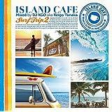 ISLAND CAFE Surf Trip2