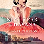 Next Year in Havana | Chanel Cleeton