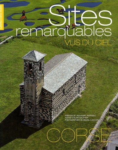 SITES REMARQUABLES DE CORSE VUS DU CIEL