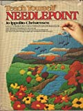 img - for Teach yourself needlepoint (The Creative handcrafts series) by Jo Ippolito Christensen (1978-05-03) book / textbook / text book