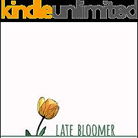 Late Bloomer (English Edition)