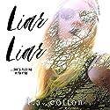Liar Liar Hörbuch von L. A. Cotton Gesprochen von: Cassandra Morris