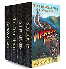 Arken Freeth and the Adventure of the Neanderthals (The Boxed Set, Books 1-4) by [Paul, Alex]