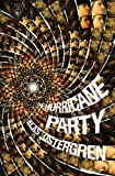 The Hurricane Party (The Myths)