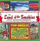 The Land of the Smokies: Great Mountain Memories