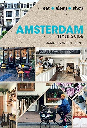 Amsterdam Style Guide: Eat Sleep Shop ebook