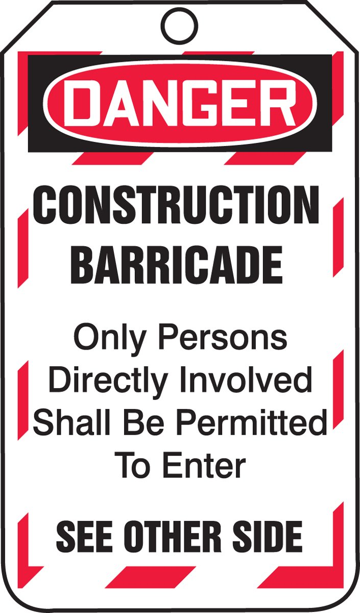 Accuform TAB102CTP Barricade Status Tag, Legend ''DANGER CONSTRUCTION BARRICADE - ONLY PERSONS DIRECTLY INVOLVED SHALL BE PERMITTED TO ENTER'', 5.75'' Length x 3.25'' Width x 0.010'' Thickness, PF-Cardstock, Red/Black on White (Pack of 25)