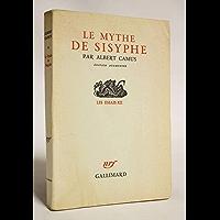 Le mythe de Sisyphe (French Edition)