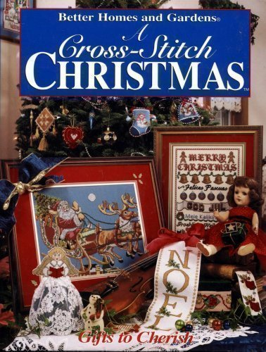 A Cross-Stitch Christmas: Gifts to Cherish