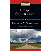 Escape from Reason (IVP Classics)