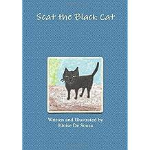 Scat the Black Cat by Eloise De Sousa (2016-05-31)