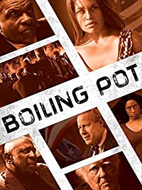Boiling Pot (2015) Crime, Drama ( HDRip ) Cinema Rlsd