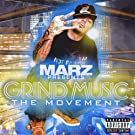 2008 - MARZ Presents: Grind Music The Movement