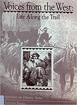Book Voices from the West: Life Along the Trail