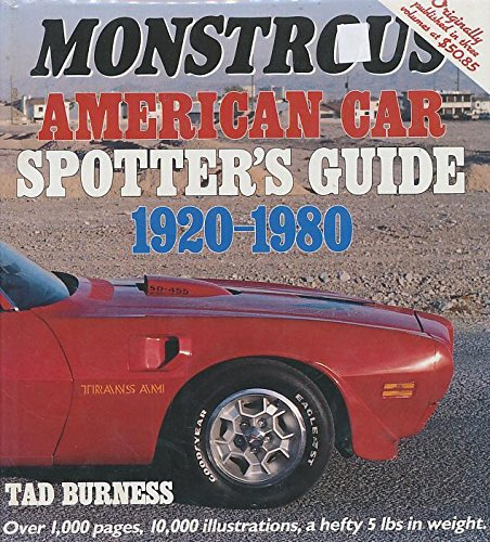 Monstrous American Car Spotter's Guide 1920-1980 (Best American Cars Of The 50s)